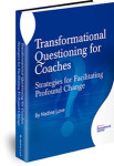 Transformation Questioning for Coaches | Nadine Love